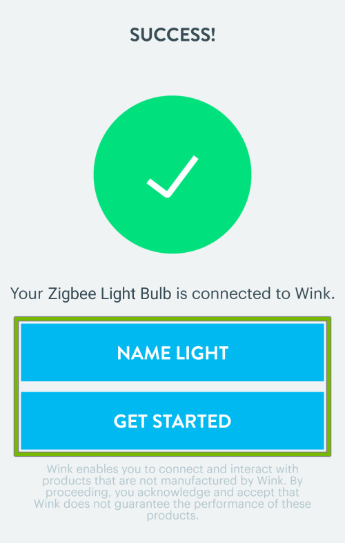 Name Light and Get Started buttons highlighted in the Wink app after light bulb is connected to the hub.