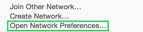 Wi-Fi options with Open Network Preferences selected. Screenshot.