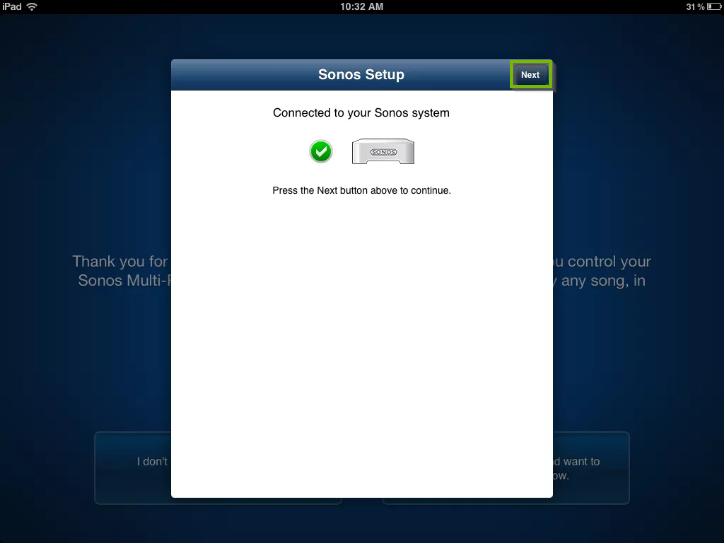 Sonos app setup screen highlighting the Next button.