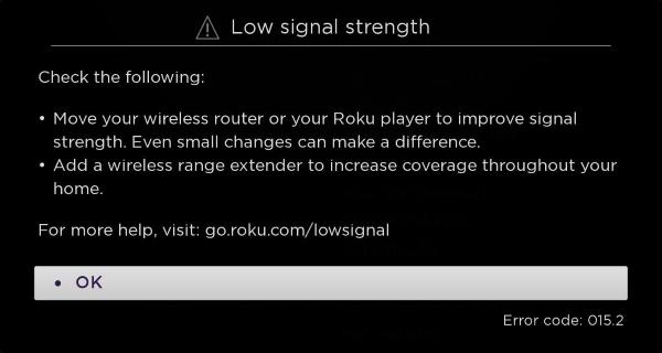 Low signal strength error on Roku.