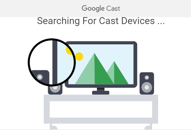 Google Cast window searching for Cast devices