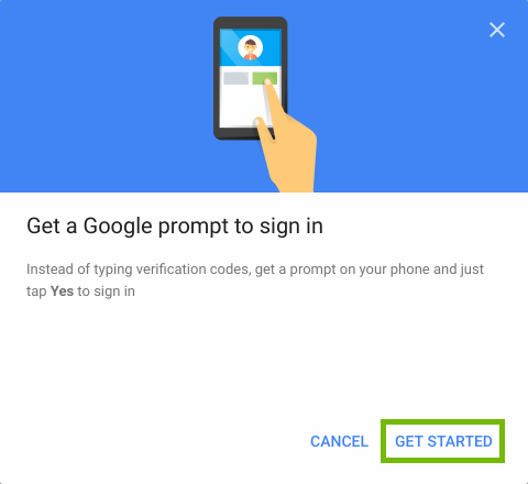Google Prompt setup with Get Started highlighted.