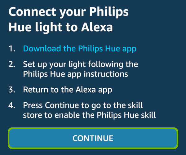 Reminder to setup Philips Hue using the Hue app first, with Continue highlighted.