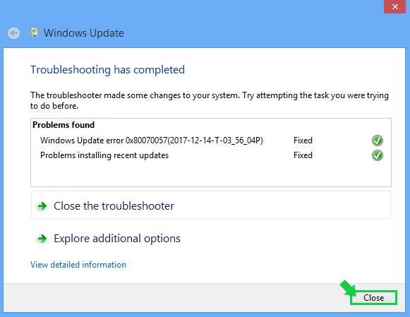 Windows update troubleshooter showing what was fixed with Close highlighted