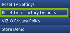 A vizio tv menu showing reset tv to factory defaults