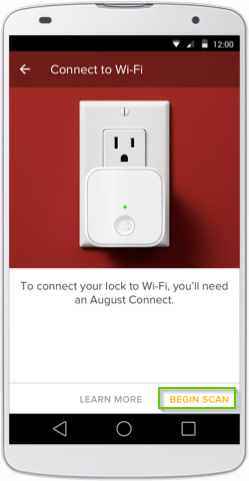 August Home Connect to Wi-Fi page with Begin Scan highlighted