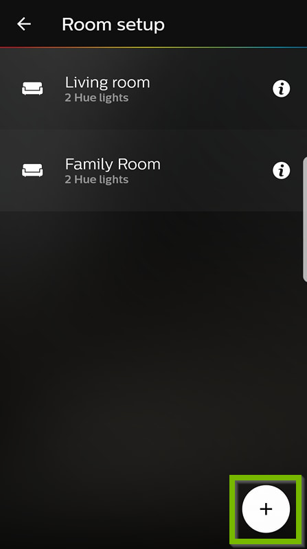 Philips Hue app with existing rooms shown. The plus icon is selected in the lower right.