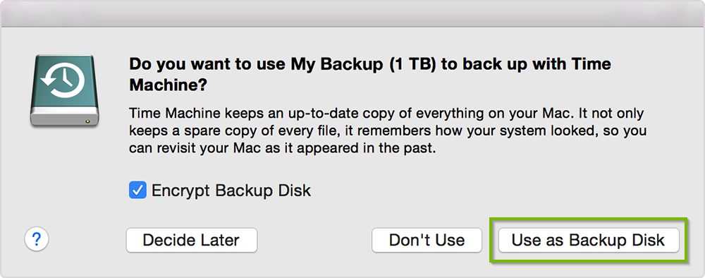 Time Machine prompt when new hard drive detected, with Use as Backup Disk button highlighted. Screenshot.
