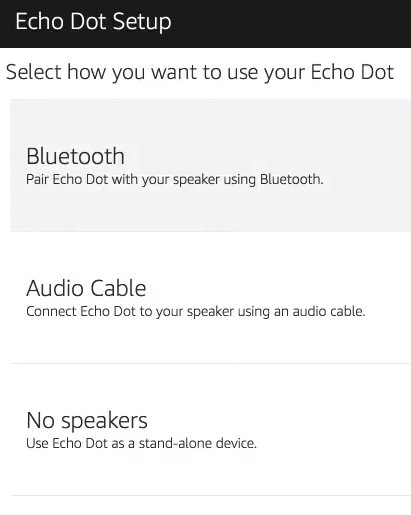 Amazon alexa app asking how you want to use your echo dot