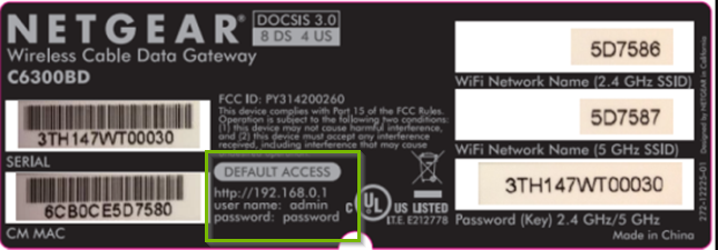 Netgear label. Default Access 192.168.0.1, user name is admin, password is password.